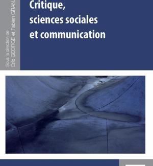 Ouvrage — Critique, sciences sociales et communication