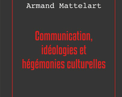 Ouvrage — Anthologie d'Armand Mattelart (vol. 1)