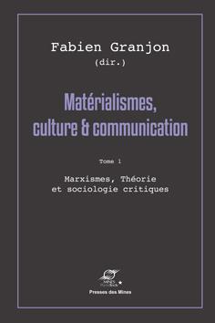 Ouvrage — Matérialismes, culture et communication (vol. 1)