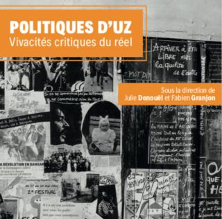 Ouvrage — Politiques d'UZ – tome 1. Vivacités critiques du réel