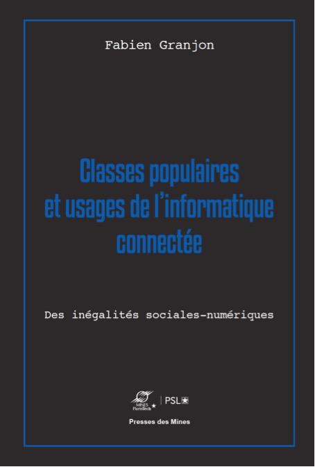 À paraître (janvier 2022) – Classes populaires et usages de l'information connectée. Des inégalités sociales-numériques